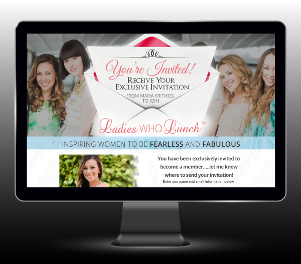 Ladies Who Lunch Landing Page (www.ladieswholunchnetwork.com/you-are-invited)