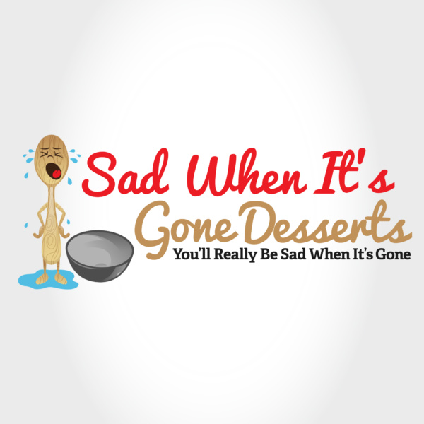 Sad When It's Gone Desserts